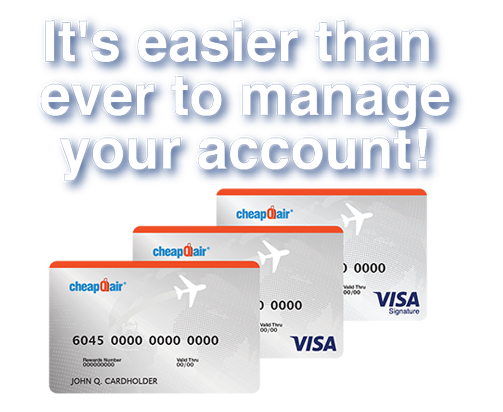 Manage Your CheapOair Credit Card Account